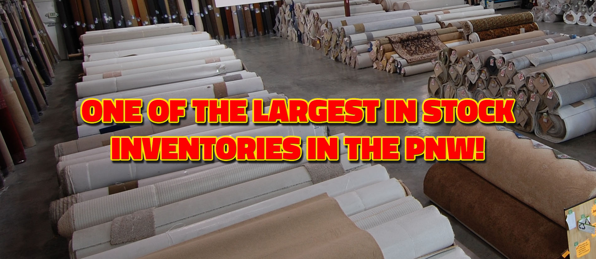 One Of The Largest In Stock Inventories In The Pacific Northwest!