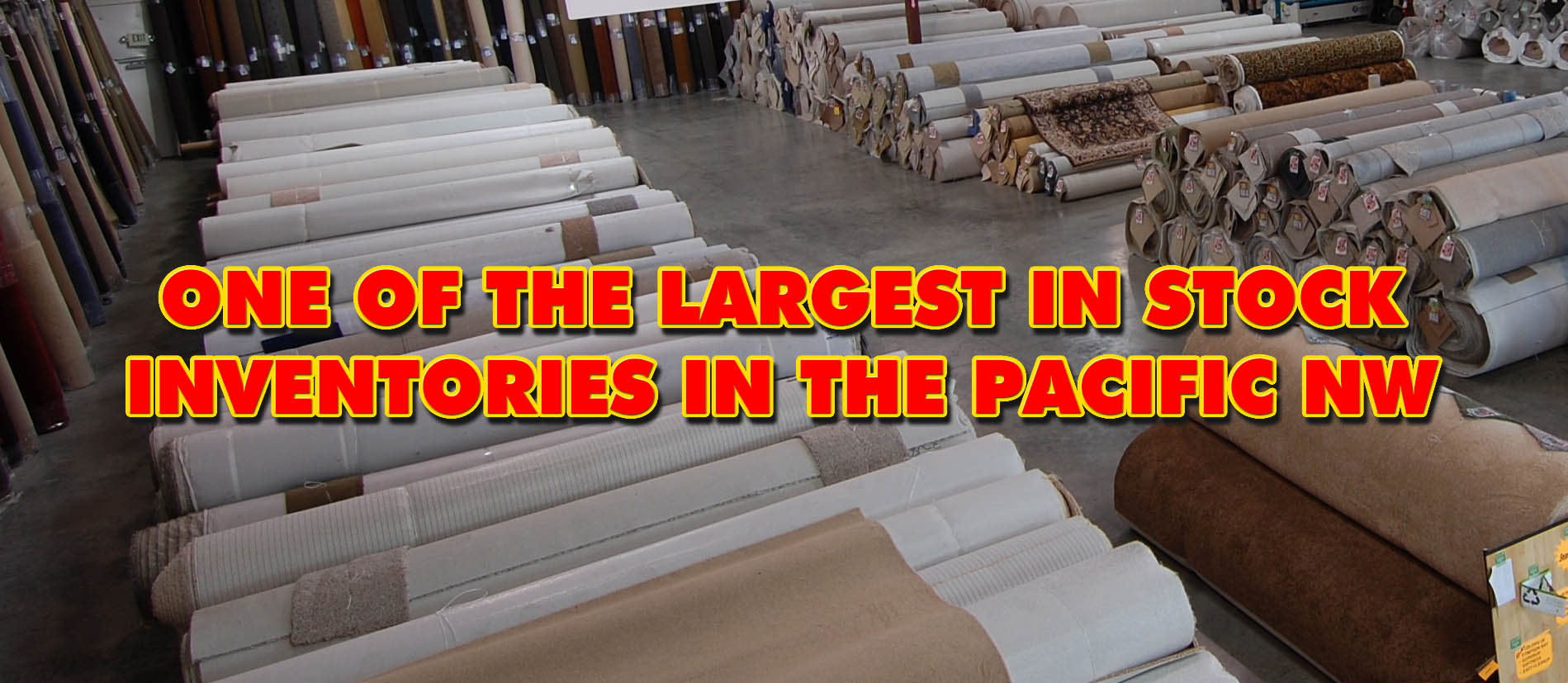 Largest In Stock Inventory In The Pacific Northwest!